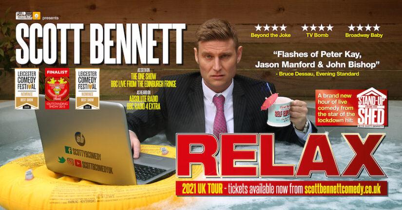 Scott Bennett: Relax